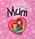 Cos Youre My Mum  by  David Sim