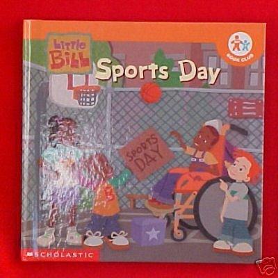 Little Bill - Sports Day (Nick Jr. Book Club) LaVonne Carlson