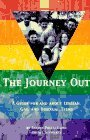 The Journey Out: A Guide for and About Lesbian, Gay, and Bisexual Teens Rachel Pollack