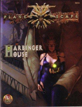 Harbinger House: Planescape Adventure Bill Slavicsek