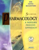 Text & Study Guide Package for Pharmacology: A Nursing Process Approach  by  Joyce LeFever Kee