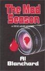 The Mad Season (Steve Asher Mystery, 2) Al Blanchard