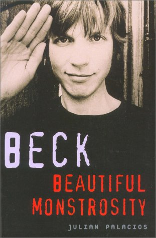 Beck : Beautiful Monstrosity Julian Palacios