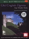 Old English Hymns for Violin Solo [With CD]  by  Linda M. Ellis Cummings