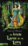 Die letzte Lanze für die Lady.  by  Gerald Morris