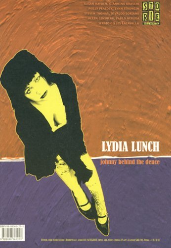 Storie Number 55  by  Lydia Lunch