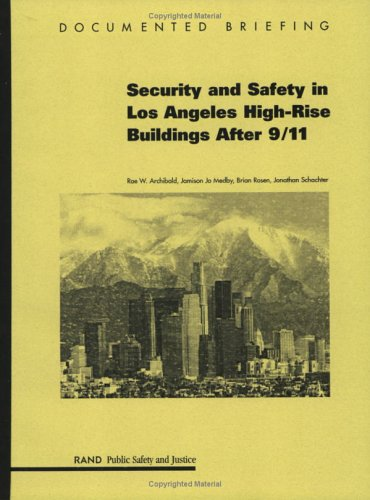 Security And Safety In Los Angeles High Rise Buildings After 9/11 Rae Archibald
