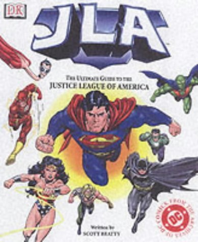 Jla: The Ultimate Guide To The Justice League Of America Scott Beatty