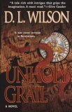 Unholy Grail D.L. Wilson