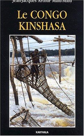 Le Congo Kinshasa  by  Jean-Jacques Arthur Malu-Malu