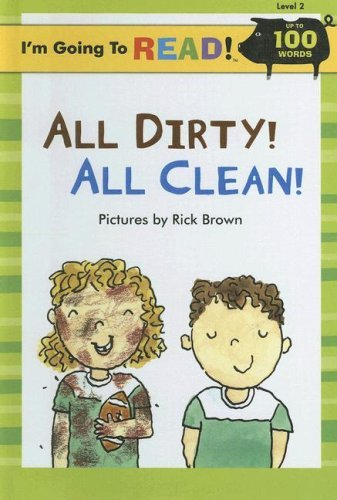 All Dirty! All Clean!  by  Richard Brown