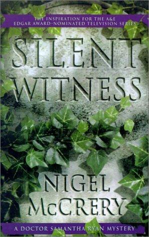 Silent Witness  by  Nigel McCrery
