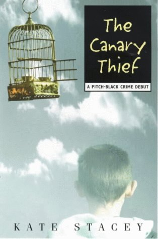 The Canary Thief Kate Stacey