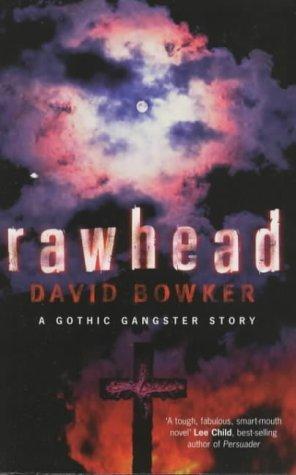 Rawhead  by  David Bowker