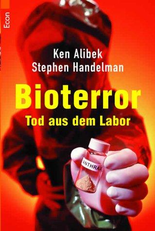Bioterror. Tod aus dem Labor.  by  Ken Alibek