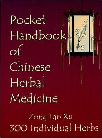Pocket Handbook of Chinese Herbal Medicine Zong Lan Xu