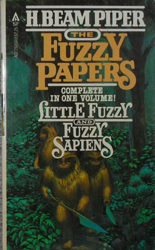 The Fuzzy Papers (Fuzzy Sapiens, #1-2) H. Beam Piper