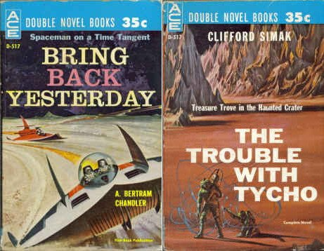Bring Back Yesterday/The Trouble with Tycho A. Bertram Chandler