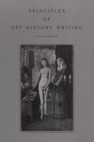 Principles of Art History - Ppr. David Carrier