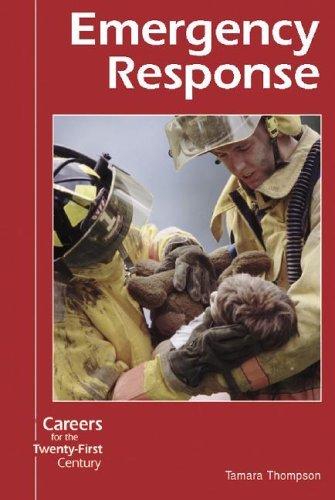 Emergency Response  by  Tamara Thompson