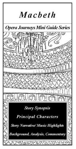 Macbeth (Opera Journeys Mini Guide Series)  by  Burton D. Fisher