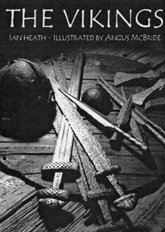 The Vikings  by  Ian Heath