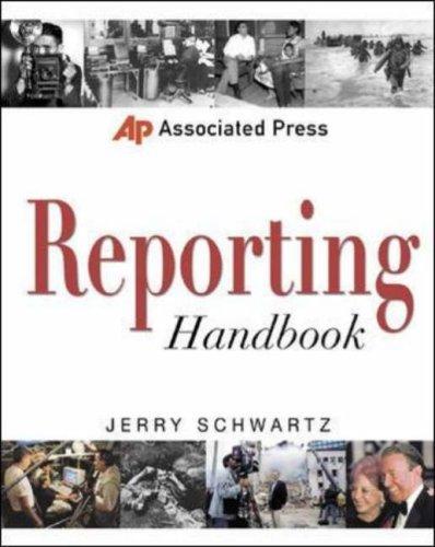 Associated Press Reporting Handbook Jerry  Schwartz