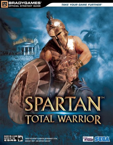 Spartan(tm): Total Warrior Official Strategy Guide (Official Strategy Guides  by  BradyGames