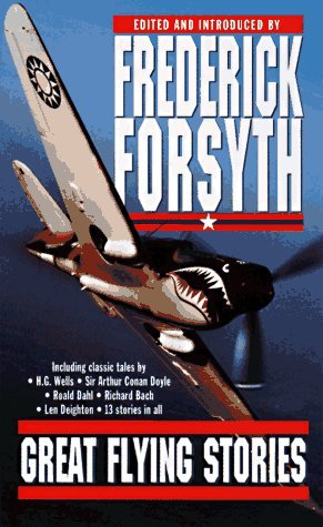 Great Flying Stories Frederick Forsyth