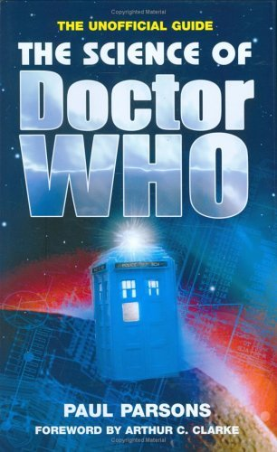 Science Of Doctor Who, The  by  Paul Parsons