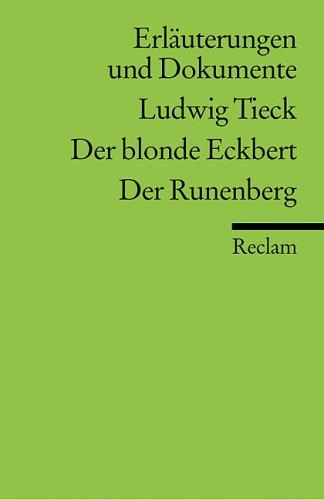 Der blonde Eckbert, Der Runenberg Johann Ludwig Tieck
