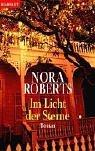 Im Licht der Sterne (Three Sisters Island, #1)  by  Nora Roberts