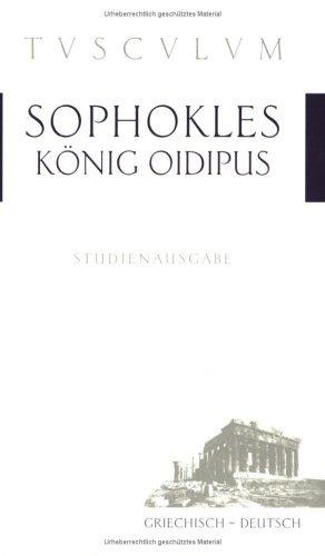 König Oidipus. Griechisch - deutsch. Sophocles