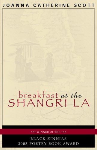 Breakfast at the Shangri-La  by  Joanna C. Scott