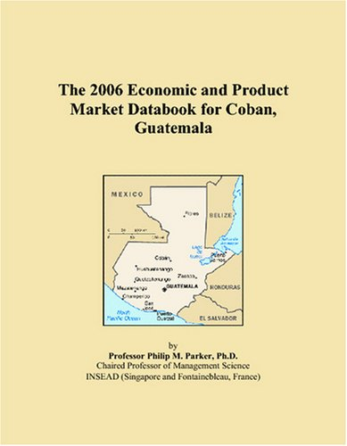The 2006 Anguilla Economic and Product Market Databook  by  Philip M. Parker
