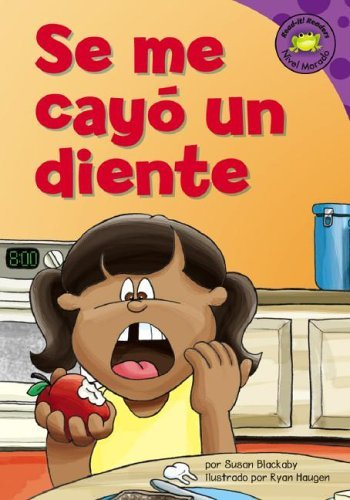 Se Me Cayo Un Diente (Read-It! Readers En Espanol) Susan Blackaby