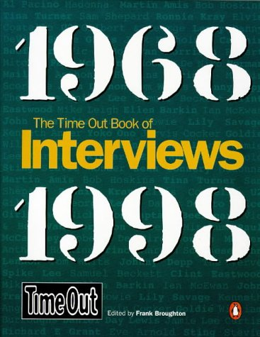 Time Out Interviews 1  by  Frank Broughton