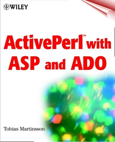Activeperl with ASP and ADO [With CDROM] Tobias Martinsson