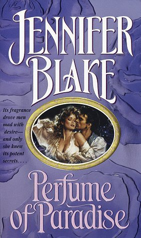 Perfume of Paradise Jennifer Blake