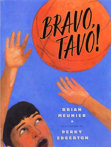 Bravo, Tavo!  by  Brian Meunier