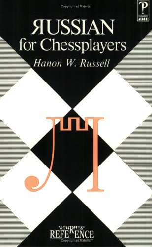 Russian For Chessplayers Hanon W. Russell