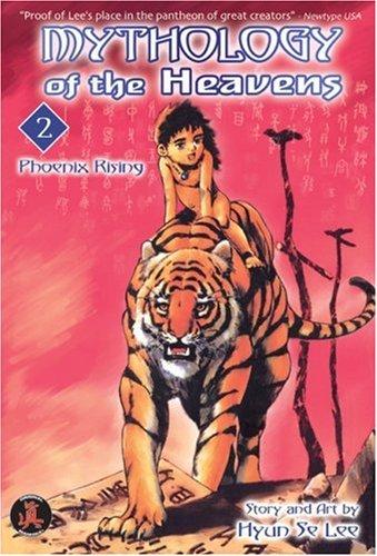 Mythology of the Heavens Book 2: Phoenix Rising Hyun Se Lee