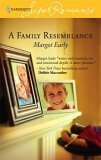 A Family Resemblance  by  Margot Early