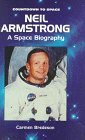 Neil Armstrong: A Space Biography  by  Carmen Bredeson