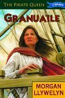 Granuaile: [The Pirate Queen]  by  Morgan Llywelyn