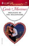 Pregnant By The Millionaire  by  Carole Mortimer