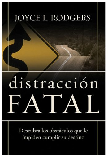 Fatal Distractions  by  Joyce Rodgers