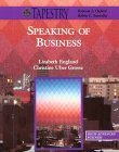 Speaking of Business: Advanced Business-Tapestry Lizabeth England