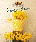 Garden Colors  by  Anne Geddes
