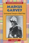 Marcus Garvey: Controversial Champion of Black Pride  by  Anne Schraff